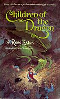 Children of the dragon rose estes