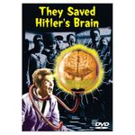 They Saved Hitler s Brain poster