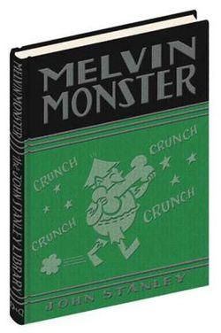 Melvin monster john stanley