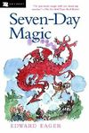 Seven-Day Magic by Edward Eager