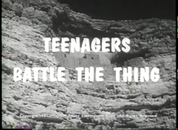 Teenagers battle the thing title