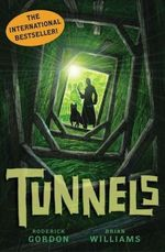 Tunnels by Roderik Gordon and Brian Williams