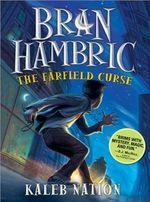 Bran_Hambric-The_Farfield_Curse