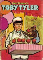 Walt Disney's Toby Tyler by Dorothea S Snow