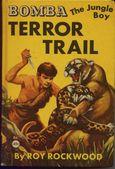 Terror Trail - Bomba The Jungle Boy 6 by Roy Rockwood