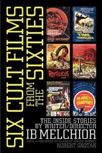 Sex Cult Films From The Sixties by I B Melchoir