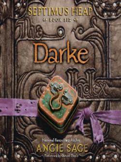 Darke - Septimus Heap 6