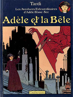 The Extraordinary Adventures of Adèle Blanc-Sec comic