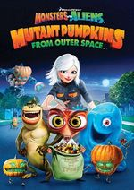 Monsters_vs__Aliens_Mutant_Pumpkins_from_Outer_Space_DVD_cover