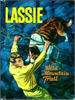 Lassie - The Wild Mountain Trail by IG Edmonds