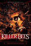 Killer bees 2005