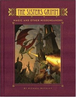 The Sisters Grimm 5 - Magic And Misdemeaners