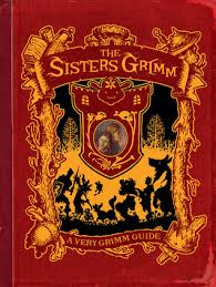 The Sisters Grimm A Very Grimm Guide
