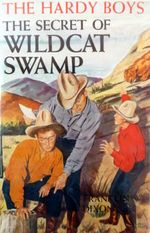The Secret Of Wildcat Swamp by Franklyn Dixon-001