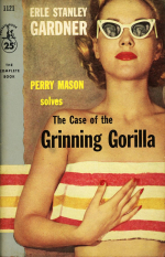 The Case Of The Grinning Gorilla by Earl Stanley Gardner
