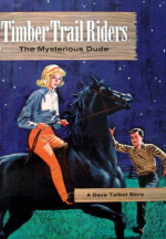 Timber Trail Riders - The Mysterious Dude-001