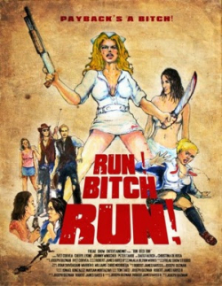 Run Bitch Run poster a