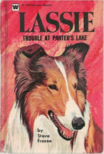 Lassie - Trouble At Panter's Lake by Steve Frazee