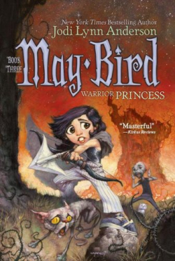 May Bird - Warrior Princess