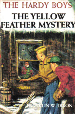 The Yellow Feather Mystery by Franklin W Dixon