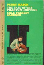 The Case Of The Phantom Fortune by Erle Stanley Gardner