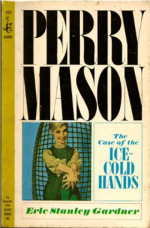 The Case Of The Ice Cold Hands by Erle Stanley Gardner