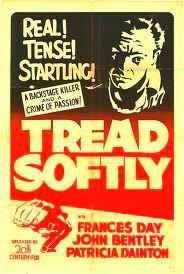 Tread softly 1950 c