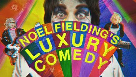 Noel_Fielding's_Luxury_Comedy