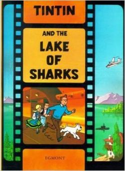 Tintin And The Lake Of Sharks by Herge