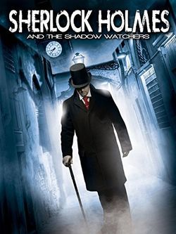 Sherlock holmes and the shadow watchers