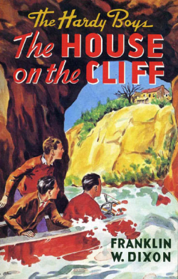 The House On The Cliff by Franklin W Dixon