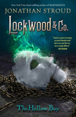 Lockwood & Co 3 - The Hollow Boy by Jonathan Stroud