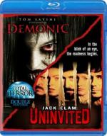 Demonic the uninvited