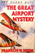 The Great Airport Mystery by Franklin W Dixon HB9