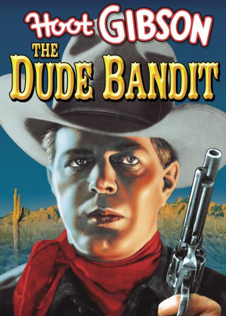 The Dude Bandit 1932