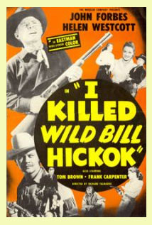 I Killed Wild Bill Hickok 1956