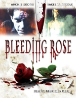 Bleeding rose 2007