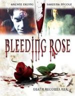 Bleeding rose 2007
