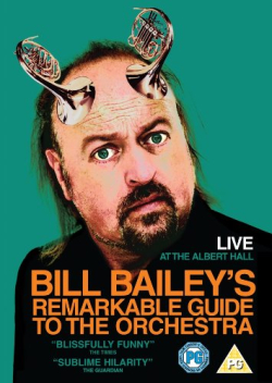 Bill Bailey's Remarkable Guide To The Orchestra 2008