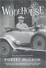 Wodehouse A Life by Robert McCrum