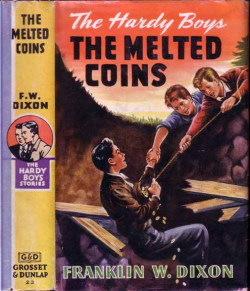 The Melted Coins by Franklin W Dixon