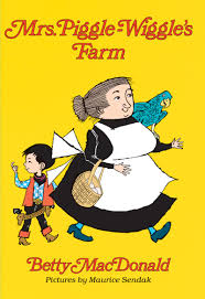 Mrs Piggle-Wiggle's Farm by Betty MacDonald