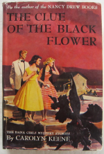 The Clue Of The Black Flower by Carolyn Keene