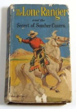 The Lone Ranger And The Secret Of The Somber Canyon Whitman 712