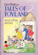 Tales Of Toyland by Enid Blyton
