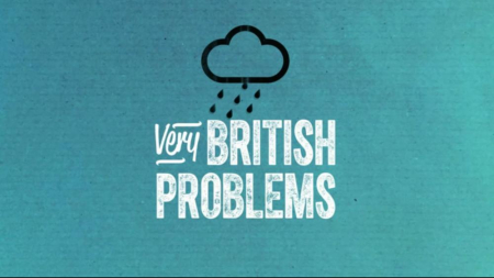 Very british problems title card