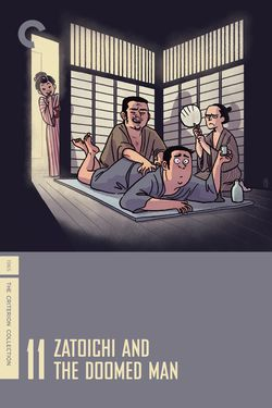Zatoichi And The Doomed Man criterion