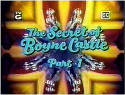 Secret of boyne castle