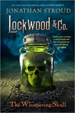 Lockwood & Co 2 - The Whispering Skull by Jonathan Stroud