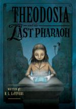 Theodosia And The Last Pharaoh